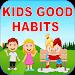 Download Good Habits For Kids APK
